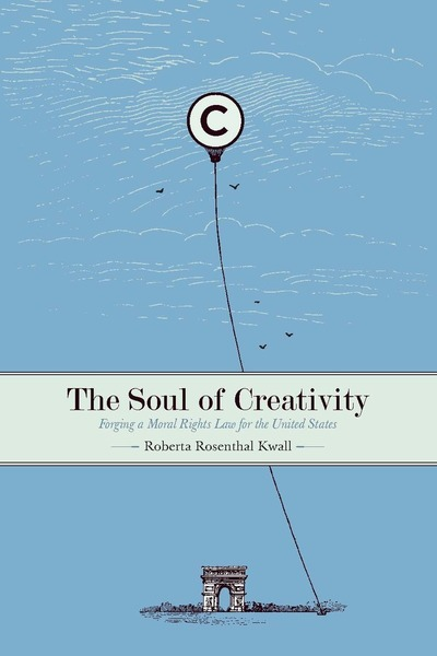 Cover of The Soul of Creativity by Roberta Rosenthal Kwall