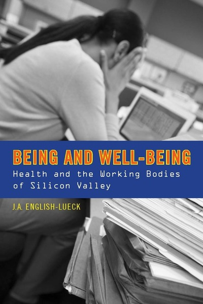 Cover of Being and Well-Being by J. A. English-Lueck