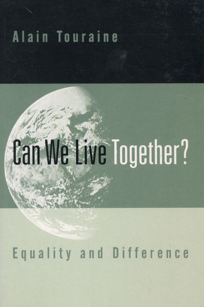 Cover of Can We Live Together? by Alain Touraine  Translated by David Macey