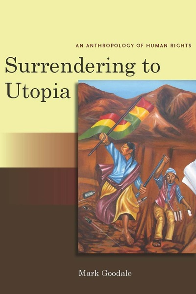Cover of Surrendering to Utopia by Mark Goodale