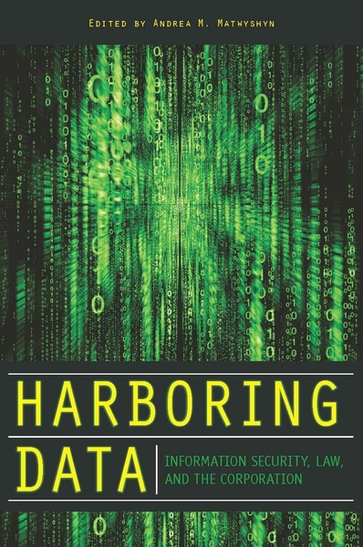 Cover of Harboring Data by Edited by Andrea M. Matwyshyn