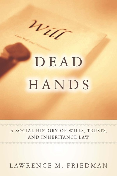 Cover of Dead Hands by Lawrence M. Friedman