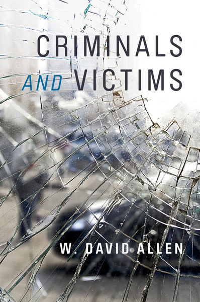Cover of Criminals and Victims by W. David Allen