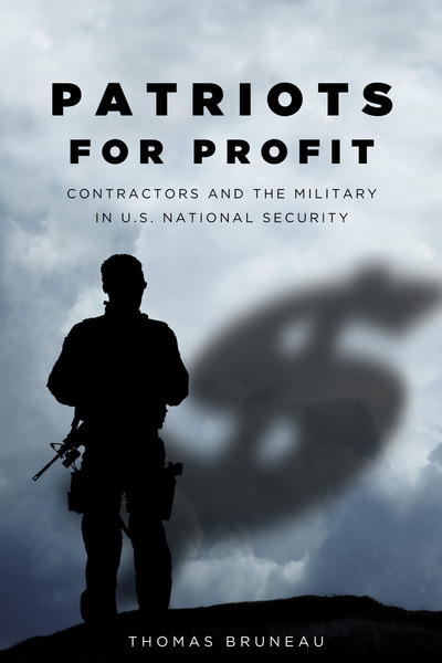 Cover of Patriots for Profit by Thomas C. Bruneau