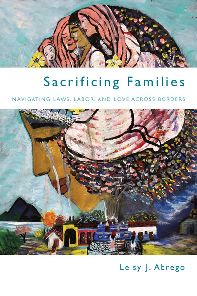 Cover of Sacrificing Families by Leisy J. Abrego