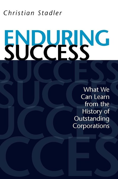 Cover of Enduring Success by Christian Stadler