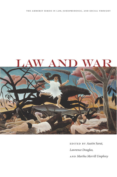 Cover of Law and War by Edited by Austin Sarat, Lawrence Douglas, and Martha Merrill Umphrey