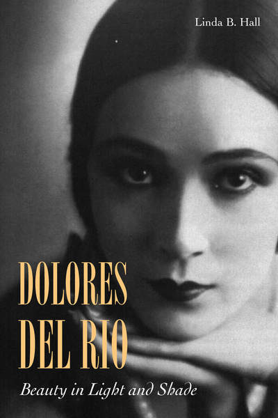 Cover of Dolores del Río by Linda B. Hall
