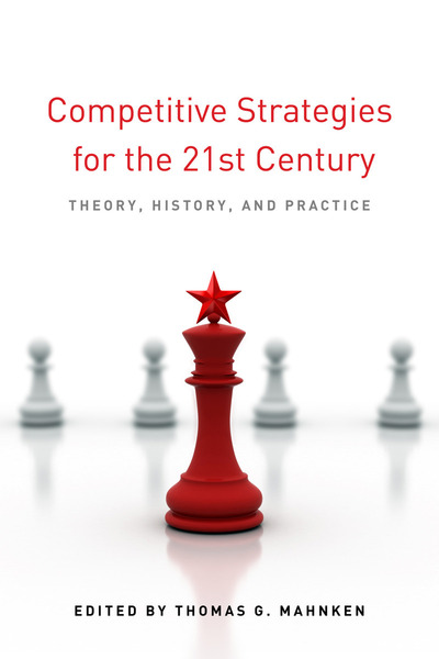 Cover of Competitive Strategies for the 21st Century by Edited by Thomas G. Mahnken