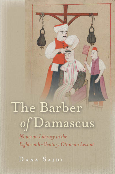 Cover of The Barber of Damascus by Dana Sajdi