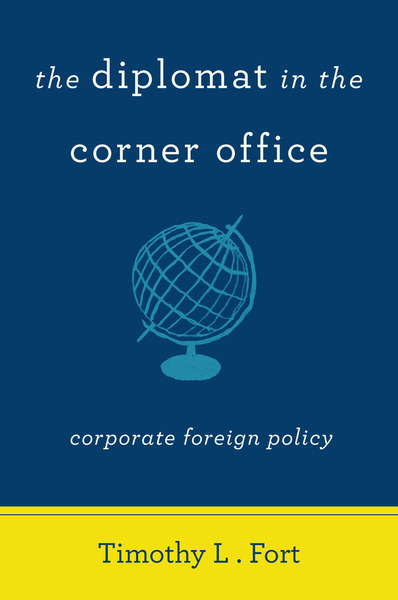 Cover of The Diplomat in the Corner Office by Timothy L. Fort