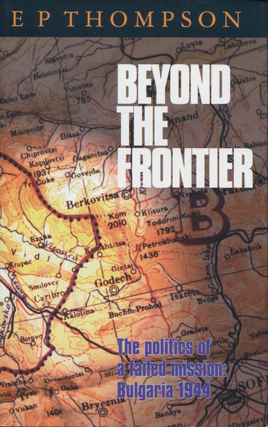 Cover of Beyond the Frontier by E. P. Thompson