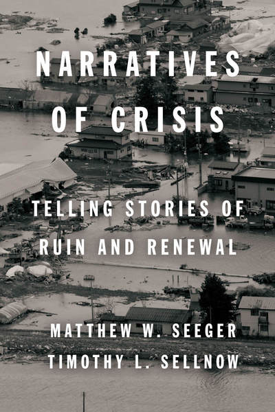Cover of Narratives of Crisis by Matthew W. Seeger and Timothy L. Sellnow