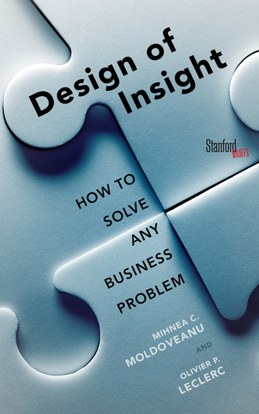 Cover of The Design of Insight by Mihnea Moldoveanu and Olivier Leclerc
