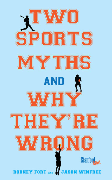 Cover of Two Sports Myths and Why They