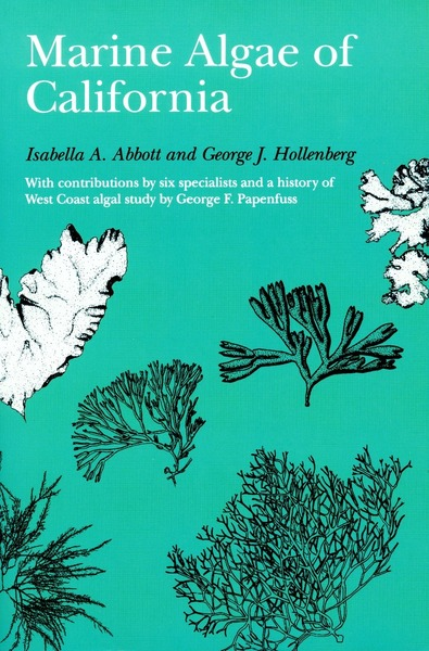 Cover of Marine Algae of California by Isabella A. Abbott and George J. Hollenberg