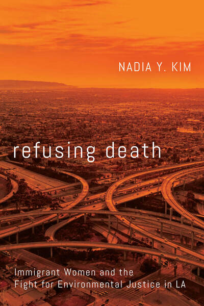 Cover of Refusing Death by Nadia Y. Kim