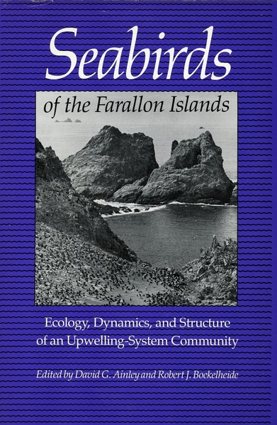 Cover of Seabirds of the Farallon Islands by Edited by David G. Ainley and Robert J. Boekelheide
