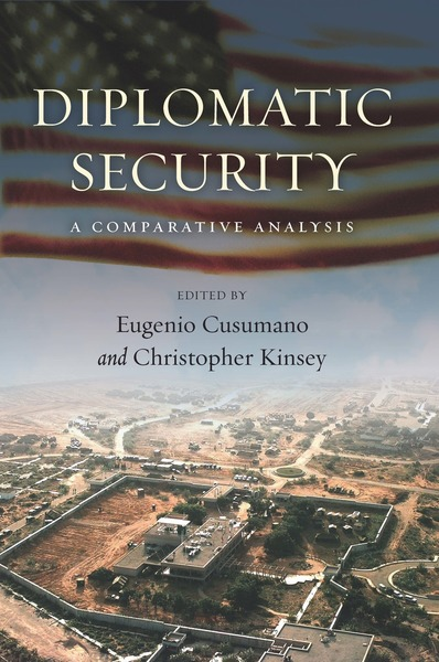 Cover of Diplomatic Security by Edited by Eugenio Cusumano and Christopher Kinsey