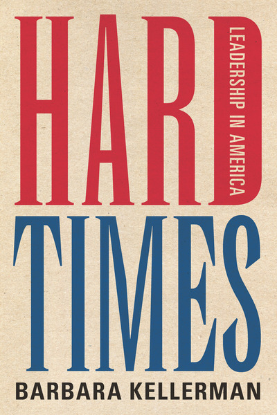 Cover of Hard Times by Barbara Kellerman