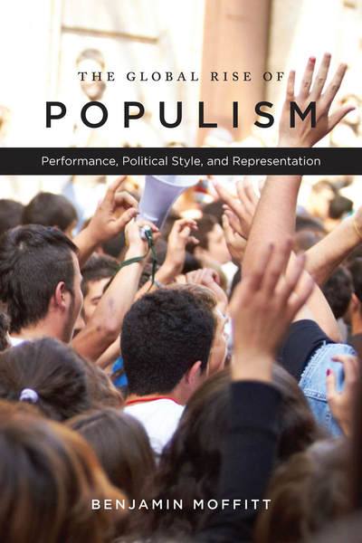 Cover of The Global Rise of Populism by Benjamin Moffitt