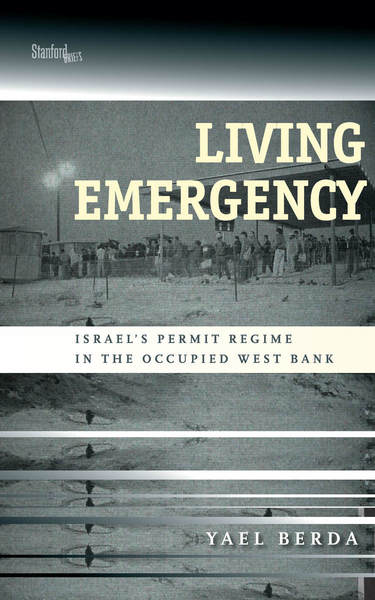 Cover of Living Emergency by Yael Berda