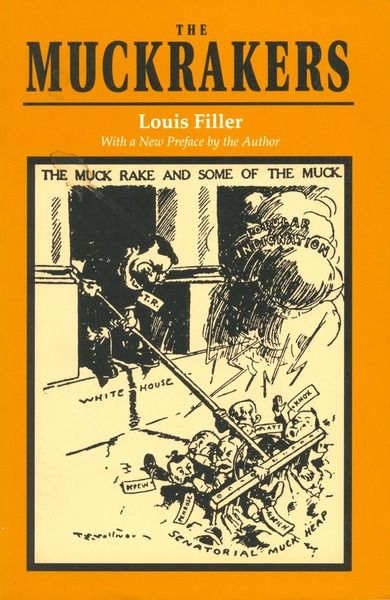 Cover of The Muckrakers by Louis Filler