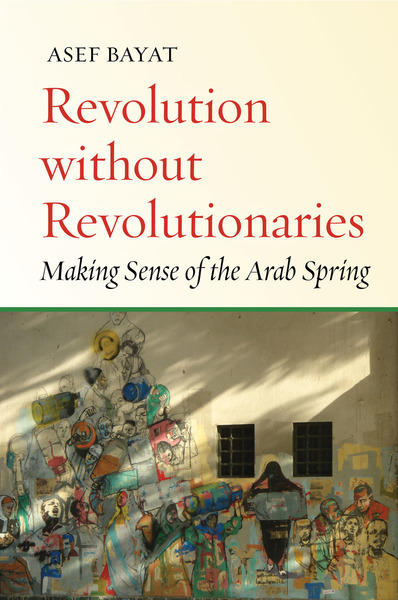 Cover of Revolution without Revolutionaries by Asef Bayat
