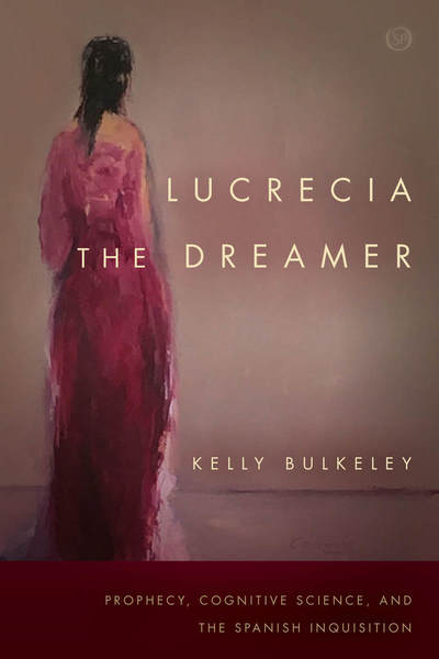 Cover of Lucrecia the Dreamer by Kelly Bulkeley