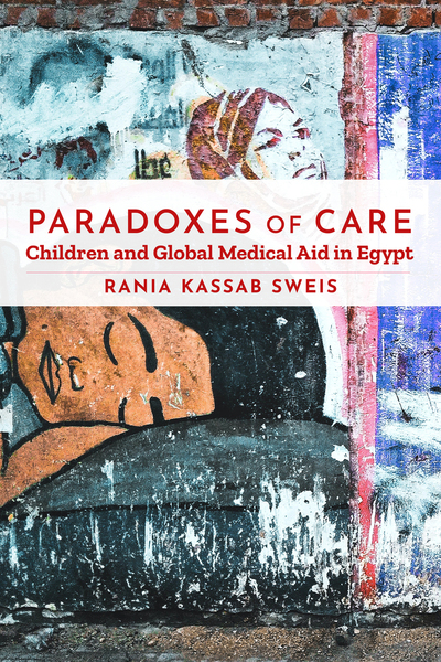 Cover of Paradoxes of Care by Rania Kassab Sweis