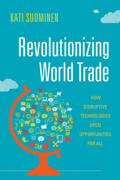 Cover of Revolutionizing World Trade by Kati Suominen