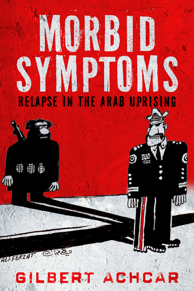 Cover of Morbid Symptoms by Gilbert Achcar