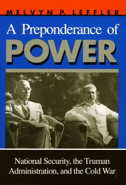 Cover of A Preponderance of Power by Melvyn P. Leffler