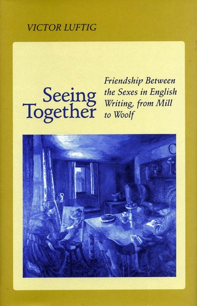 Cover of Seeing Together by Victor Luftig