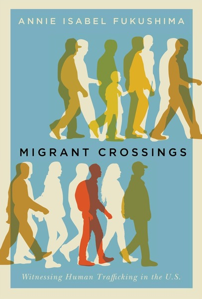 Cover of Migrant Crossings by Annie Isabel Fukushima