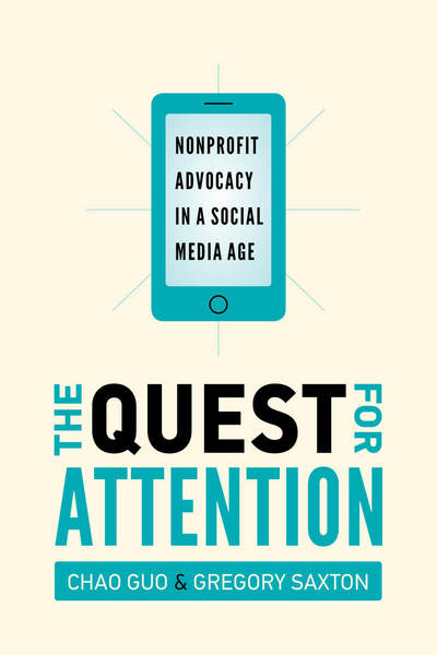 Cover of The Quest for Attention by Chao Guo and Gregory D. Saxton