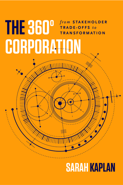 Cover of The 360° Corporation by Sarah Kaplan