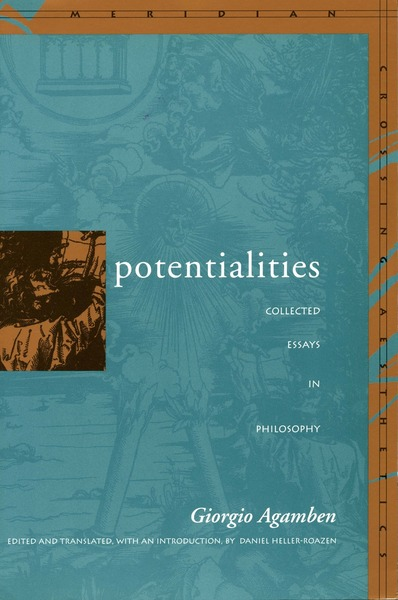 Cover of Potentialities by Giorgio Agamben Edited and Translated, with an Introduction, by Daniel Heller-Roazen