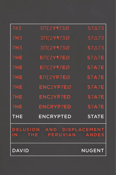 Cover of The Encrypted State by David Nugent
