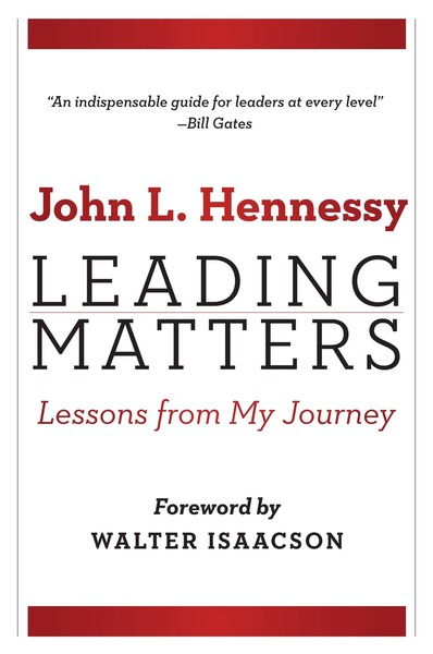Cover of Leading Matters by John L. Hennessy, Foreword by Walter Isaacson