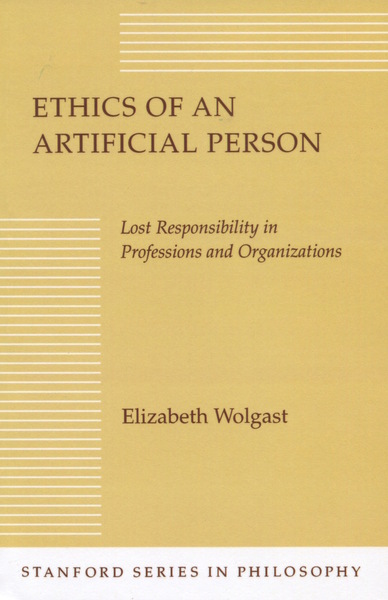 Cover of Ethics of an Artificial Person by Elizabeth H. Wolgast