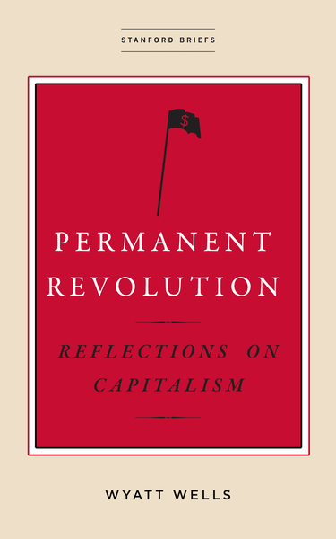Cover of Permanent Revolution by Wyatt Wells