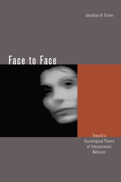 Cover of Face to Face by Jonathan H. Turner