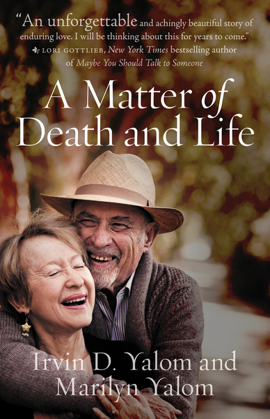 Cover of A Matter of Death and Life by Irvin D. Yalom and Marilyn Yalom