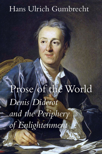 Cover of Prose of the World by Hans Ulrich Gumbrecht