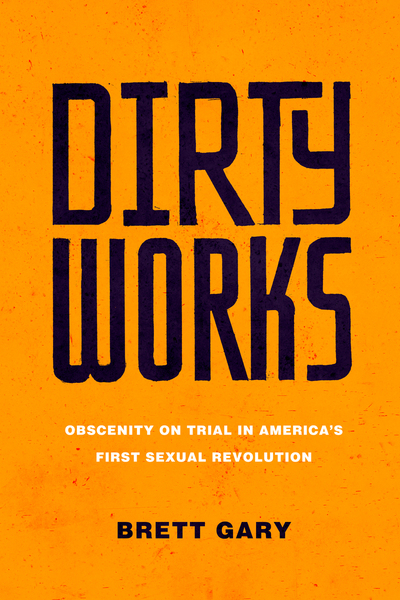 Cover of Dirty Works by Brett Gary