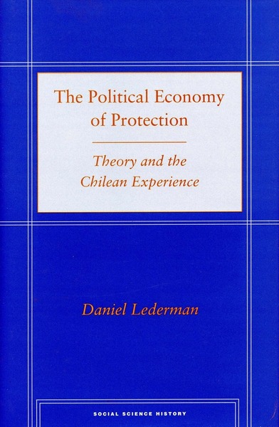 Cover of The Political Economy of Protection by Daniel Lederman