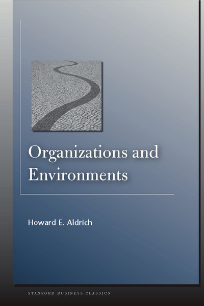 Cover of Organizations and Environments by Howard E. Aldrich