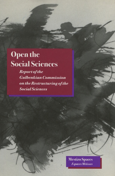 Cover of Open the Social Sciences by Immanuel Wallerstein