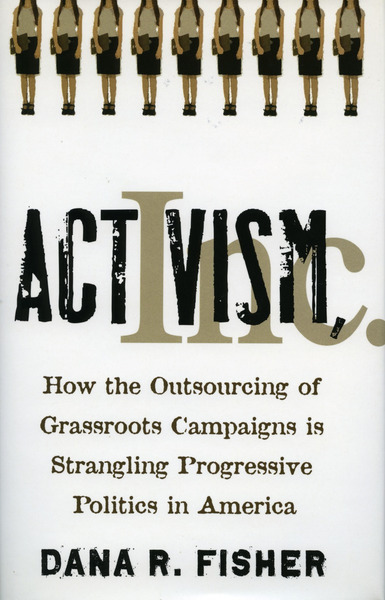 Cover of Activism, Inc. by Dana R. Fisher